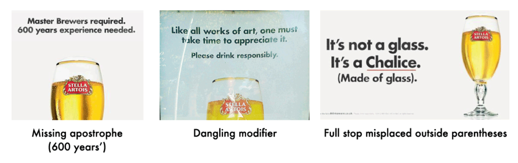 Three punctuation and grammar errors made by Stella Artois